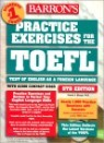 Practice Exercises for the TOEFL Test with CD-ROM