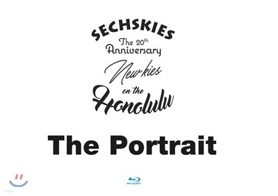 젝스키스 (Sechskies) - Sechskies The 20th Anniversary [The Portrait] & New Kies On The [Honolulu] Blu-ray [재발매]