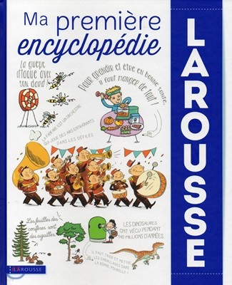 Ma premiere encyclopedie Larousse