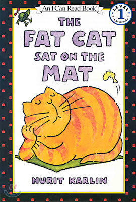 [I Can Read] Level 1 : The Fat Cat Sat on the Mat