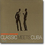 Klazzbrothers & Cubapercussion - Classic Meets Cuba