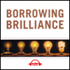 ���̵� ������ ������ �̷�� 6�ܰ��� ��Ģ (Borrowing Brilliance)
