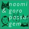 Naomi & Goro - Passagem