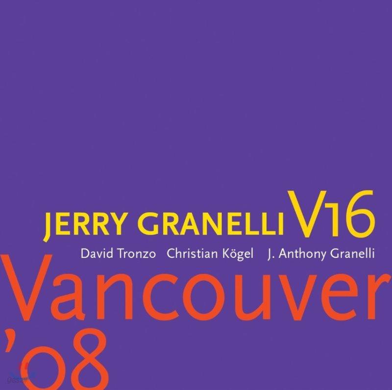 Jerry Granelli V16 (제리 그라넬리 V16) - Sonic Temple [Deluxe Edition]