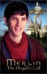 Merlin : The Dragon's Call