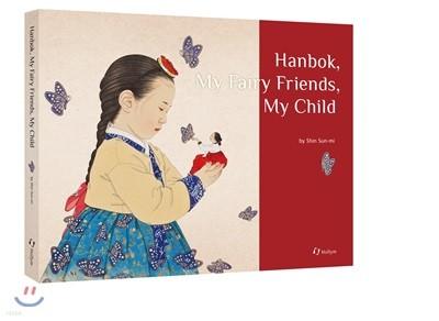 Hanbok, My Fairy Friends, My Child