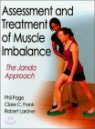 Assessment and Treatment of Muscle Imbalance :The Janda Approach