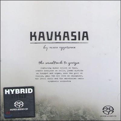 Minco Eggersman (민코 이거스만) - Kavkasia: The Soundtrack to Georgia [SACD]
