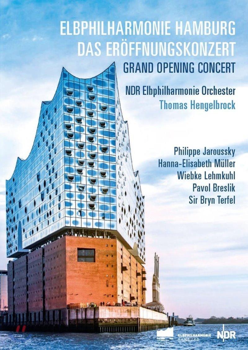 함부르크 엘프 필하모니 홀 그랜드 오프닝 콘서트 - 토마스 헹겔브로크, 필립 자루스키 외 (Elbphilharmonie Hamburg: Das Eroffnungskonzert - Thomas Hengelbrock, Philippe Jaroussky)