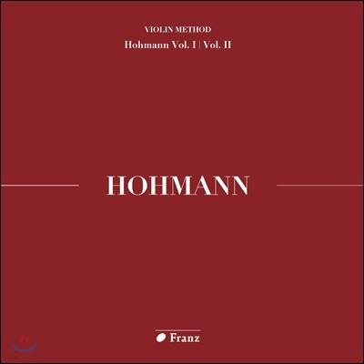 김수현 - 크리스티안 하인리히 호만: 바이올린 교본 1, 2권 연주집 (Christian Heinrich Hohmann: Violin Method Homann Vol.I / Vol. II)