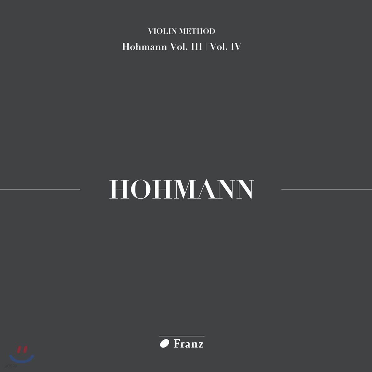 김수현 - 크리스티안 하인리히 호만: 바이올린 교본 3, 4권 연주집 (Christian Heinrich Hohmann: Violin Method Homann Vol.III / Vol. IV)