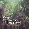 김강리 - Keep The Beauty Of Time Flow