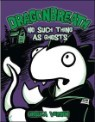 Dragonbreath #5 : No Such Thing as Ghosts