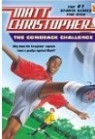 The Comeback Challenge (Matt Christopher Sports Series)