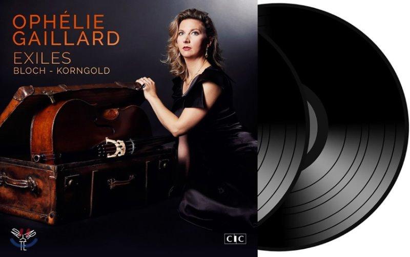 Ophelie Gaillard 망명자들 - 블로흐 / 코른골트: 첼로 협주곡 외 (Exiles - Bloch / Korngold) 오펠리 가이야르 [2 LP]