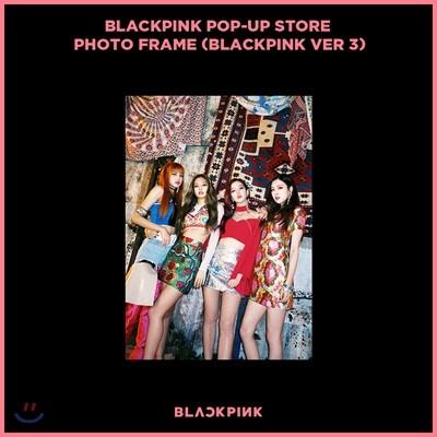 블랙핑크 (Blackpink) - Blackpink Pop-Up Store Photo Frame [Blackpink 3 ver.]