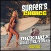 Dick Dale And His Del-Tones (딕 데일 앤 히스 델-톤스) - Surfer'S Choice [LP]