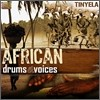 Tinyela - African Drums & Voices