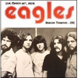 Eagles (이글스) - Live March 14th 1974 Beacon Theatre NYC [2 LP]