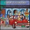 Putumayo Kids Presents Cuban Playground (푸투마요 키즈 프레젠트 쿠반 플레이그라운드)