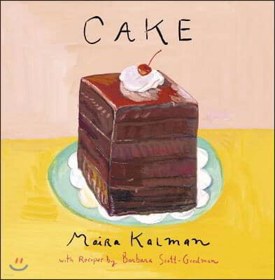 Cake: A Cookbook