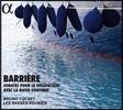 Bruno Cocset 장 바리에르: 첼로와 바소 콘티누오를 위한 소나타 - 브뤼노 콕세, 레 바스 레위니 (Jean Barriere: Sonatas for Cello & Basso Continuo)