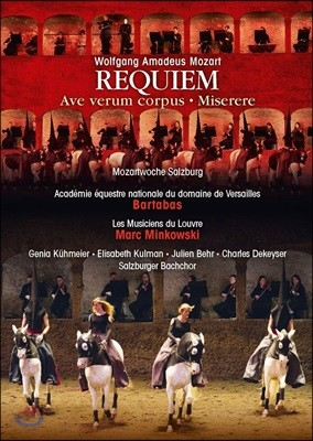 Marc Minkowski / Bartabas 모차르트: 레퀴엠 - 루브르의 음악가들, 마크 민코프스키, 베르사유 국립 승마 아카데미, 바르타바스 (Mozart: Requiem, Ave Verum Corpus, Miserere)