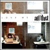 �ô� (All That) 2�� - Love Me
