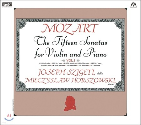 Joseph Szigeti 모차르트: 바이올린 소나타 1집 - 요제프 시게티, 미예치슬라프 호르조프스키 (Mozart: The Fifteen Sonatas for Violin and Piano Vol.I)
