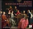 Le Petit Trianon 브와모르티에: 소나타와 트리오 - 르 프티 트리아농 (Joseph Bodin de Boismortier: Sonatas & Trios)