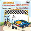 La course de l'amitie - The Friendship Race: French English Bilingual Edition