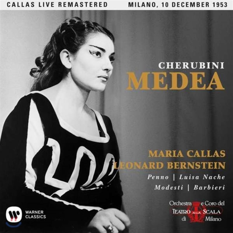 Maria Callas / Leonard Bernstein 케루비니: 메데아 - 마리아 칼라스, 레너드 번스타인 / 1953년 밀라노 라 스칼라 실황 (Cherubini: Medea)