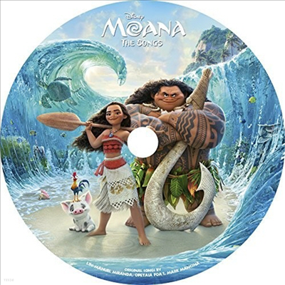 O.S.T. - Moana: The Songs (모아나)(O.S.T.)(Limited Edition)(Picture LP)