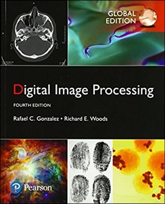 Digital Image Processing, 4/E (GE)