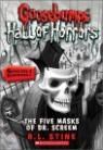 Goosebumps Horrorland Hall of Horrors #3 : The Five Masks of Dr. Screem