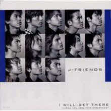 J-FRIENDS - I Will Get There (일본수입/single/akcf20000)