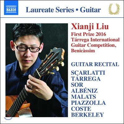Xianji Liu 리우 시앤지: 기타 연주집 - 스카를라티 / 타레가 / 소르 / 피아졸라 (Guitar Recital - Scarlatti / Tarrega / Sor / Albeniz / Piazzolla)