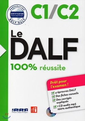 Le Dalf 100% Reussite C1/C2 (+CD MP3)