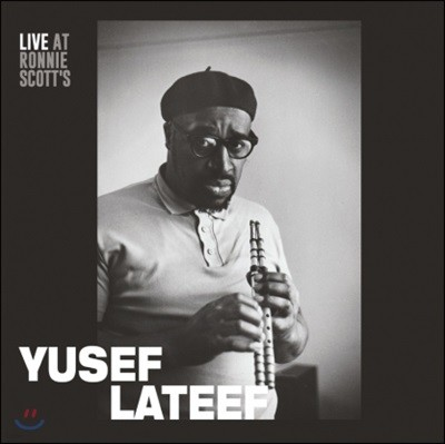 Yusef Lateef (유세프 라티프) - Live at Ronnie Scott's January 15th 1966 [LP]