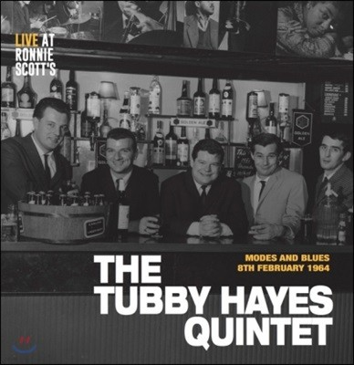 The Tubby Hayes Quintet (터비 헤이스 퀸텟) - Modes and Blues: 8th February 1964 Live At Ronnie Scott's [LP]