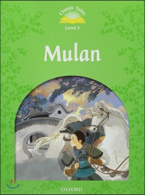 Classic Tales Level 3-8 : Mulan (Mp3 Pack)