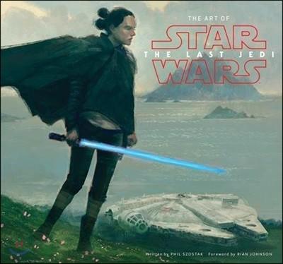 The Art of Star Wars : The Last Jedi : 영화 `스타워즈 : 더 라스트 제다이` 공식 컨셉 아트북