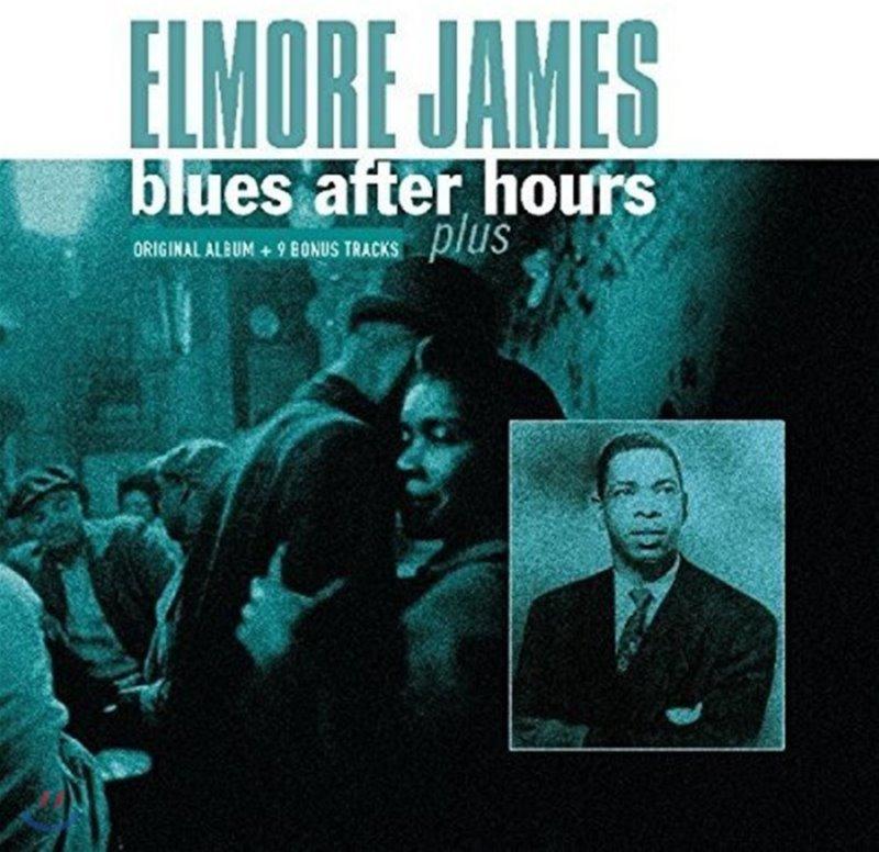 Elmore James (엘모어 제임스) - Blues After Hours + Plus [LP]