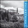 The Sixteen 팔레스트리나: 작품 7집 (Palestrina Volume 7)