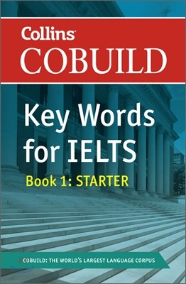 Collins Cobuild Key Words for IELTS Book 1 : Starter