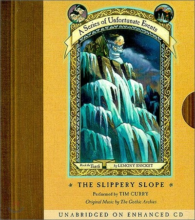 A Series of Unfortunate Events #10 Slippery Slope : Audio CD