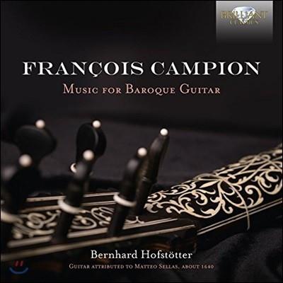 Bernhard Hofstotter 프랑수아 캉피옹: 바로크 기타를 위한 음악 - 베른하르트 호프슈퇴터 (Francois Campion: Music for Baroque Guitar)
