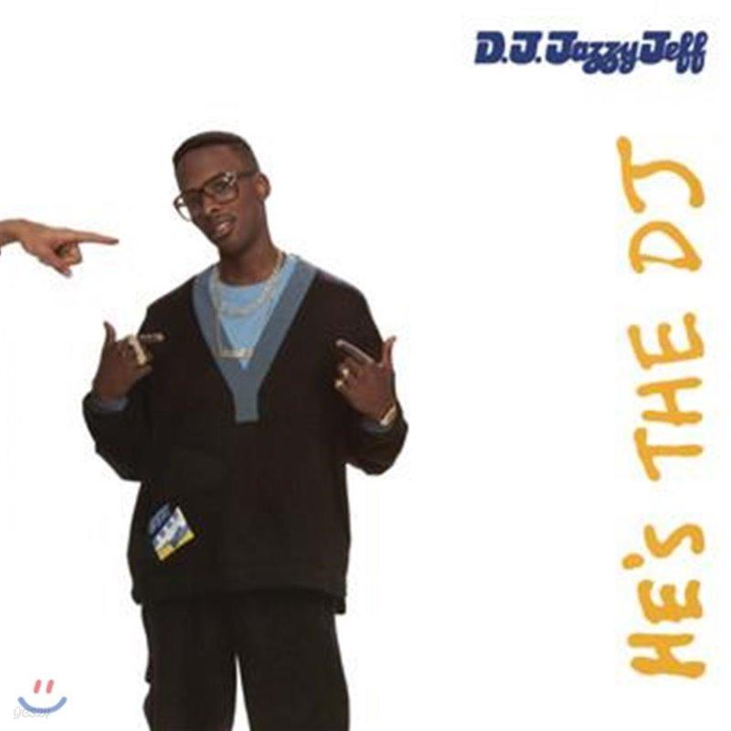 DJ Jazzy Jeff & The Fresh Prince (디제이 재지 제프 & 프레시 프린스) - He's The DJ, I'm The Rapper [Expanded Edition]