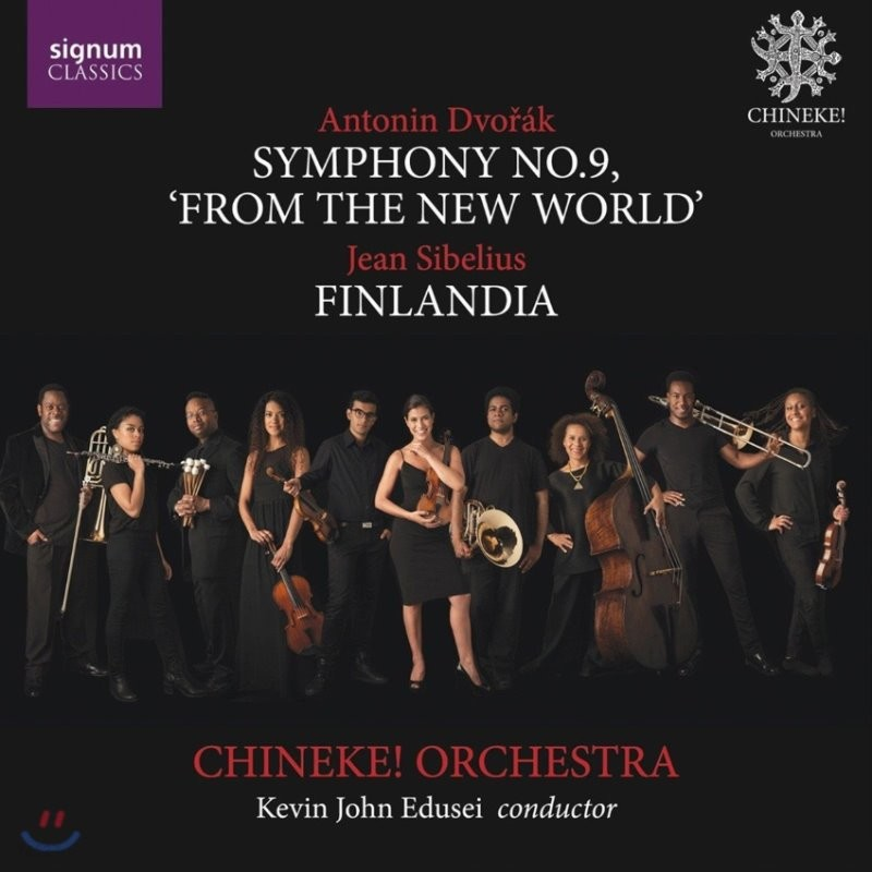 Chineke! Orchestra 드보르작: 교향곡 9번 '신세계로부터' / 시벨리우스: 핀란디아 - 치네케! 오케스트라 (Dvorak: Symphony 'From the New World' / Sibelius: Finlandia)