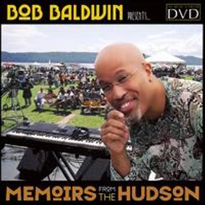 Bob Baldwin - Memoirs from the Hudson (DVD)(2007)